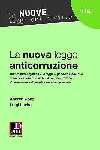 Andrea Conz La nuova legge anticorruzione