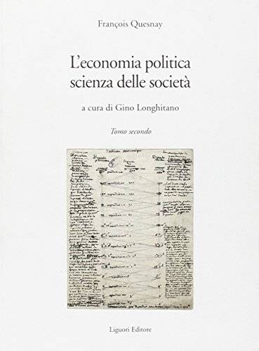 François Quesnay L'economia politica, scienza
