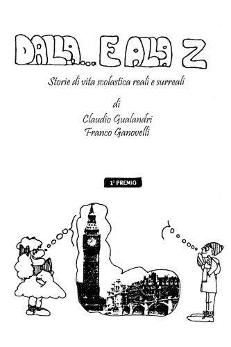 Claudio Gualandri Dalla E...alla Z: Storie di