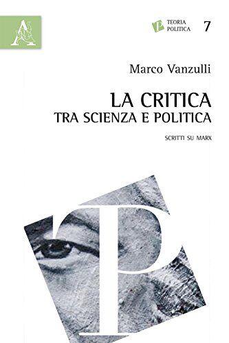 Marco Vanzulli La critica tra scienza e