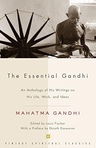 Mahatma Gandhi The Essential Gandhi: An