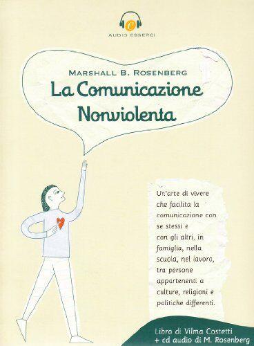 Marshall La comunicazione nonviolenta. Con CD