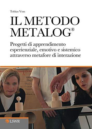 Voss Il metodo METALOG®. Progetti di
