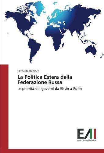 Elizaveta Derkach La Politica Estera della