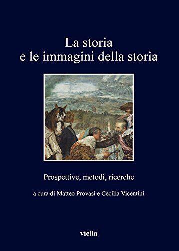 La storia e le immagini della storia.
