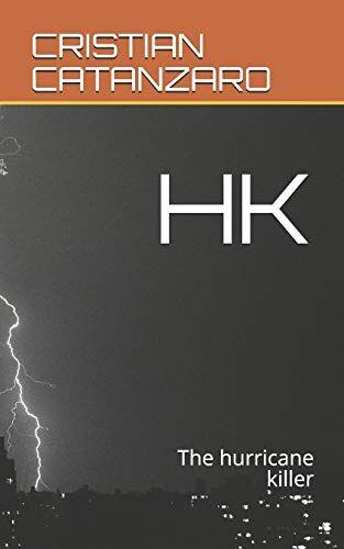 CRISTIAN CATANZARO HK: The hurricane killer