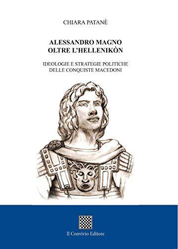 Chiara Patanè Alessandro Magno oltre