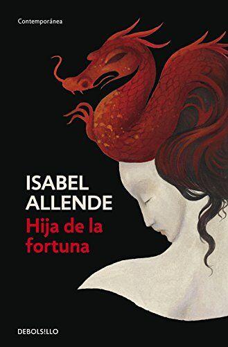 Isabel Allende Hija de la fortuna