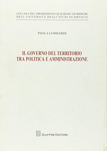 Paola Lombardi Il governo del territorio tra