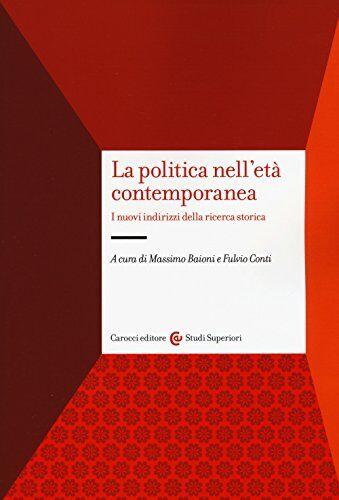 La politica nell'età contemporanea. I nuovi