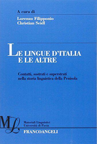 Le lingue d'Italia e le altre. Contatti,