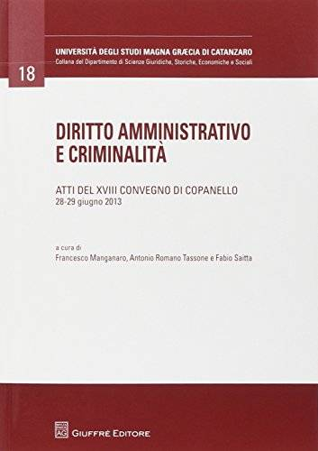 Diritto amministrativo e criminalità. Atti