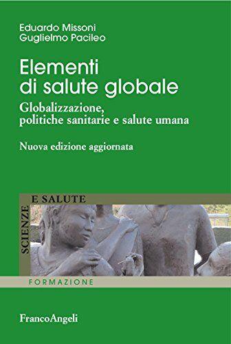 Edoardo Missoni Elementi di salute globale.