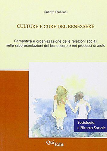 Sandro Stanzani Culture e cure del benessere.