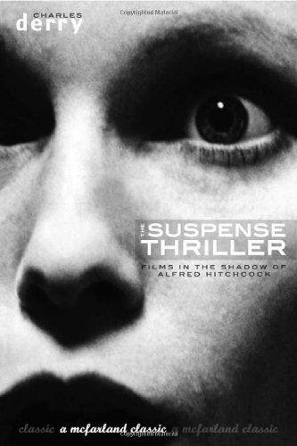 Charles Derry The Suspense Thriller: Films in