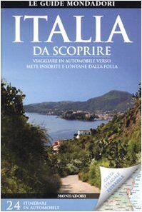 Mondadori Electa Italia da scoprire. Viaggiare