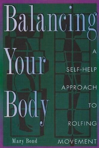 Mary Bond Balancing Your Body: A Self-Help