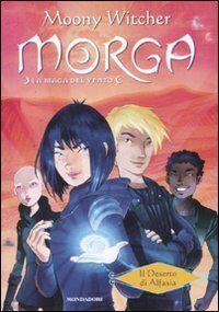 Moony Witcher Il deserto di Alfasia. Morga. La