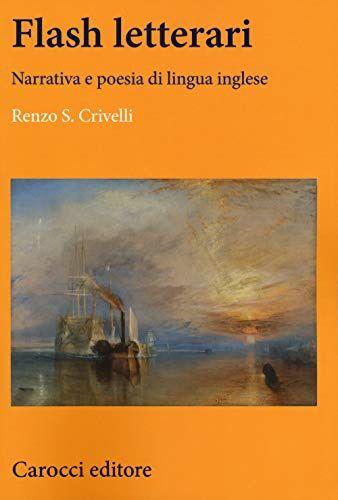 Renzo S. Crivelli Flash letterari. Narrativa e