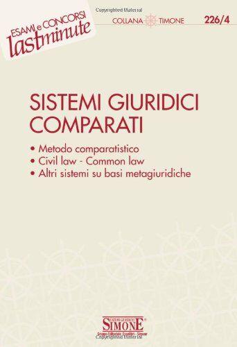 Sistemi giuridici comparati ISBN:9788824460286