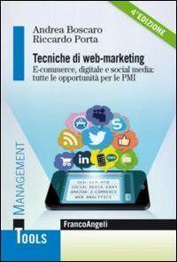 Andrea Boscaro Tecniche di web-marketing.