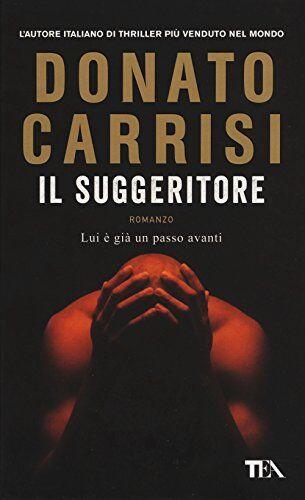 Donato Carrisi Il suggeritore ISBN:9788850248599