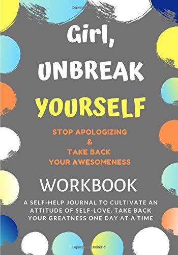Self-Help Guru's Girl, Unbreak Yourself