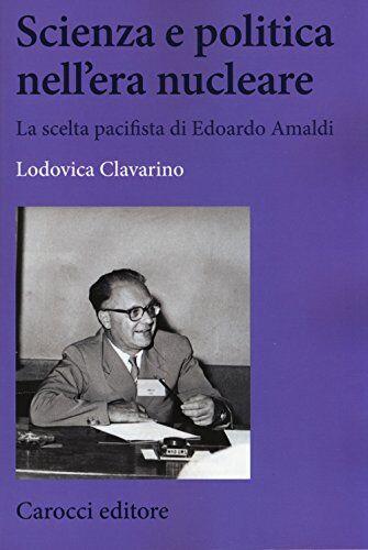 Lodovica Clavarino Scienza e politica nell'era