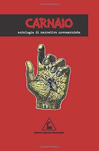 la nuova carne Carnaio: Antologia di narrativa