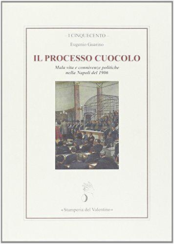 Eugenio Guarino Il processo Cuocolo. Mala vita
