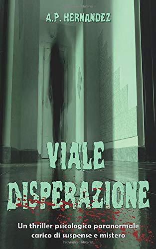 A.P. Hernández Viale Disperazione: un