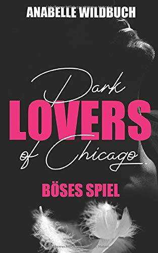 Anabelle Wildbuch Dark Lovers of Chicago.