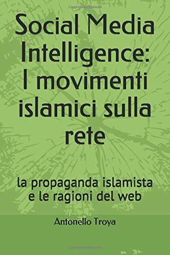 Antonello Troya Social Media Intelligence: I