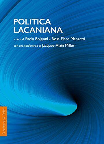 Politica lacaniana ISBN:9788878856066