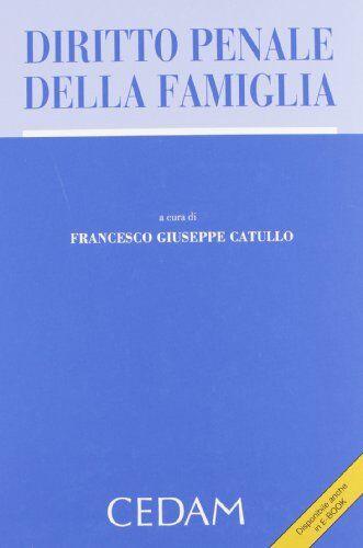 Diritto penale della famiglia ISBN:9788813324490