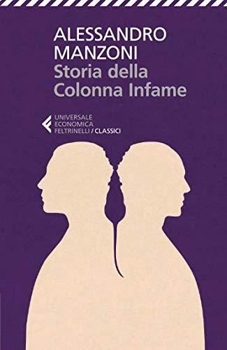 Alessandro Manzoni Storia della colonna infame
