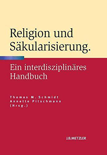 Religion Und Säkularisierung: Ein