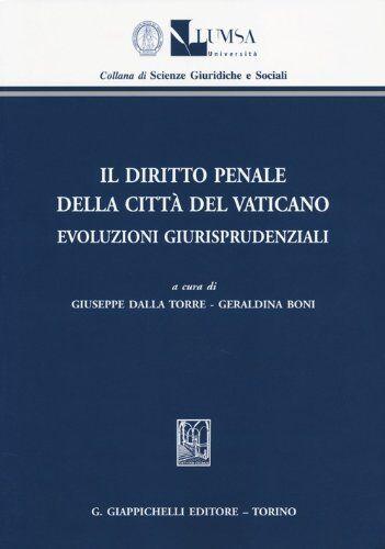 Il diritto penale della Città del Vaticano.