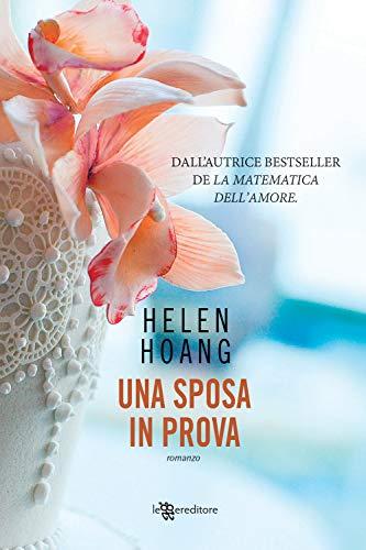 Helen Hoang Una sposa in prova ISBN:9788833750651