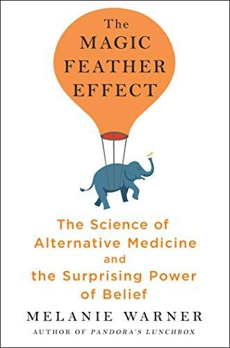 Melanie Warner The Magic Feather Effect: The