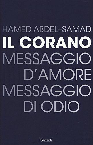 Hamed Abdel-Samad Il Corano. Messaggio