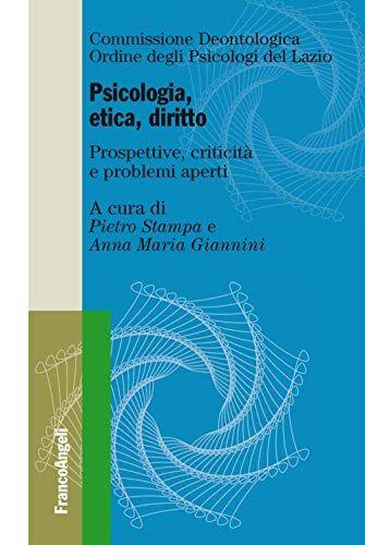 Psicologia, etica, diritto. Prospettive,