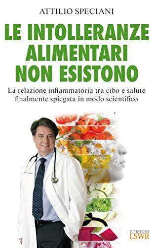 Attilio Speciani Le intolleranze alimentari