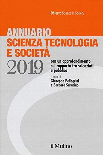 Annuario scienza tecnologia e società (2019)