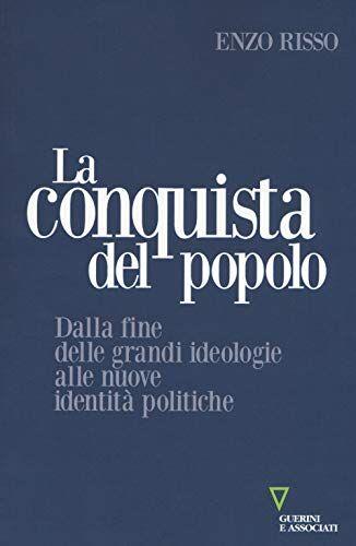 Enzo Risso La conquista del popolo. Dalla fine
