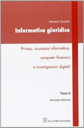 Giovanni Ziccardi Informatica giuridica.