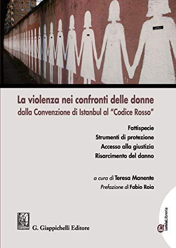 La violenza nei confronti delle donne dalla