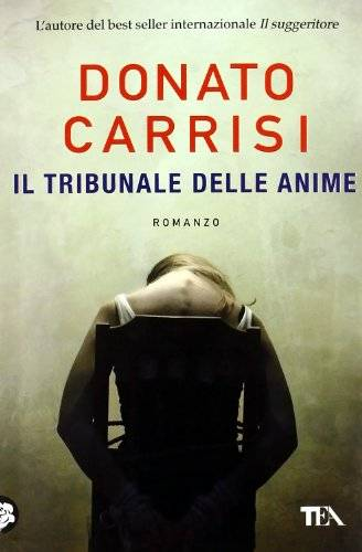Donato Carrisi Il tribunale delle anime