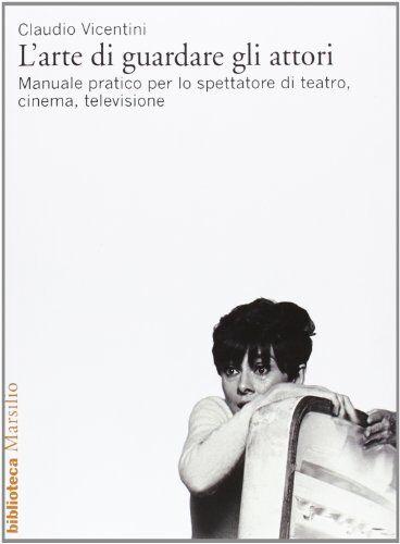 Claudio Vicentini L'arte di guardare gli