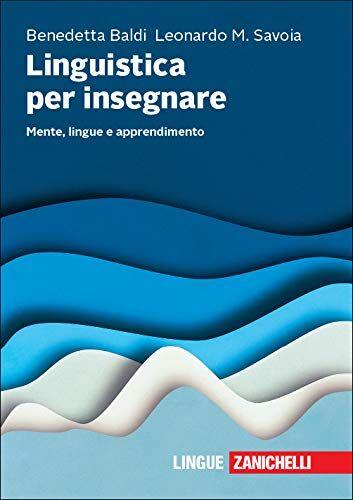 Benedetta Baldi Linguistica per insegnare.